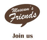 Museum friends - join now